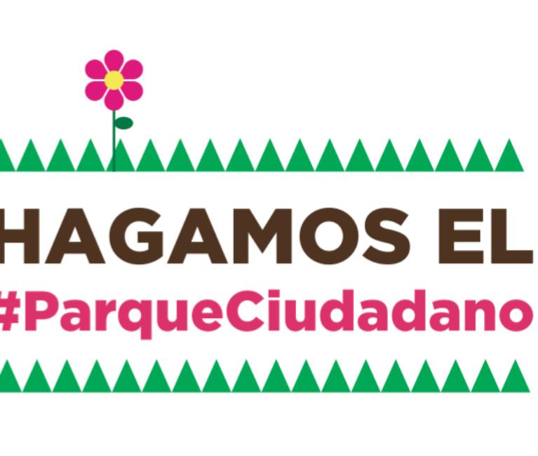 CONVOCATORIA – Hagamos el Parque Ciudadano