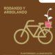 ¡Rodando y Arbolando! – Pedaleada 319 – 28 de mayo