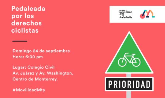 Pedaleada por los Derechos Ciclistas – Semana #MovilidadMty 2017