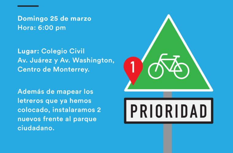 Rodando y mapeando letreros de prioridad ciclista – 25 de marzo