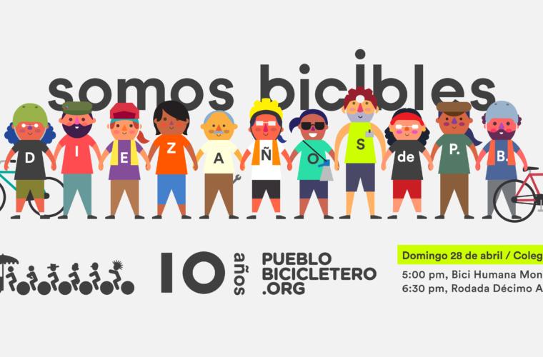 Este abril 2019 celebramos ¡10 años del colectivo Pueblo Bicicletero!