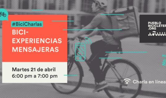Bici-experiencias mensajeras – #BiciCharlas N. 3