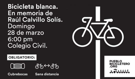 Bicicleta Blanca en memoria de Raúl Calvillo Solís